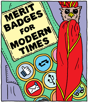 Merit Badges for Modern Times