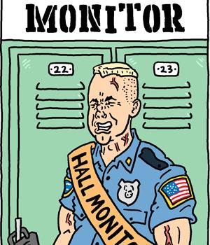 Officer Hall Monitor