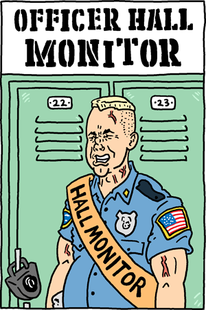 Officer Hall Monitor