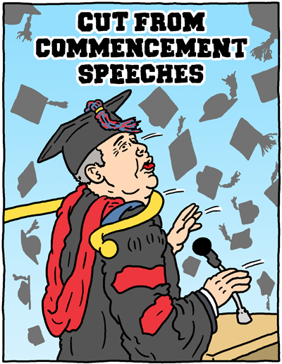 Cut from Commencement Speeches