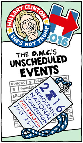 The DNC's Unscheduled Events
