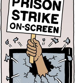 The Prison Strike On-Screen