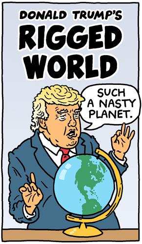 Donald Trump's Rigged World